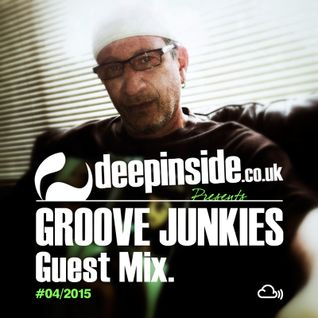 DEEPINSIDE presents GROOVE JUNKIES (Exclusive Guest Mix)