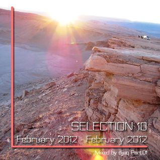 Selection 10 ME (February 2012 - Mixed by djjaq) Part.01
