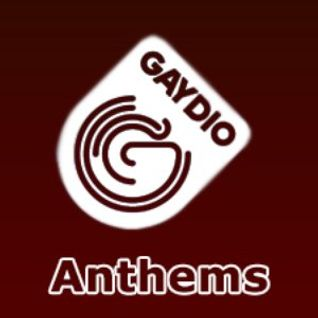 Gaydio Anthems 2014-08-10