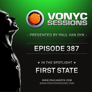 Paul van Dyk's VONYC Sessions 387 - First State