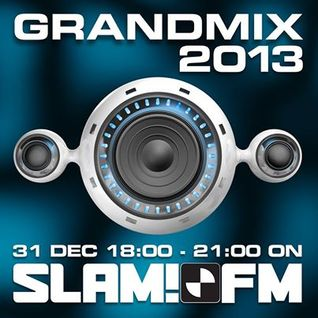 Grandmix 2013 by Ben Liebrand (Taken from SLAM!FM Broadcast 31-12-2013)