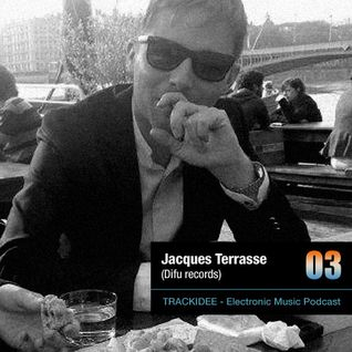 TRACKIDEE PODCAST 03 - Jacques Terrasse (Difu)