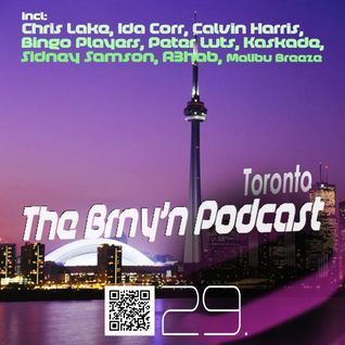BRNY - The Brny'n [ Burning ] Podcast #29 - Toronto - TBP#29 @ Space FM