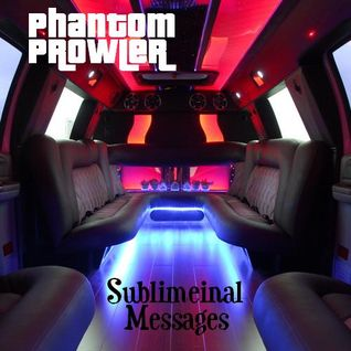 Phantom Prowler - ''Sublimeinal Messages'' (Psytrance/Techno/Downtempo Mix)