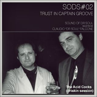 "SODS#02 ""Trust In Captain Groove"""