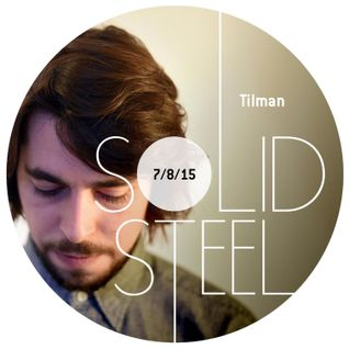 Solid Steel Radio Show 7/8/2015 Hour 2 - Tilman