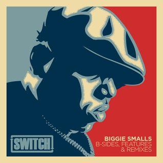 Biggie Smalls - B Sides, Features & Remixes