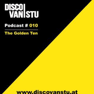 "Podcast #010 - ""The Golden Ten"""