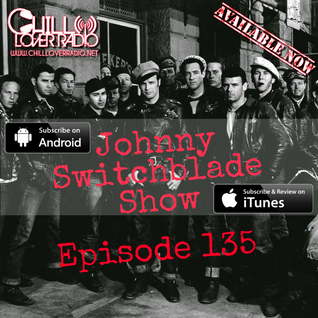 The Johnny Switchblade Show #135