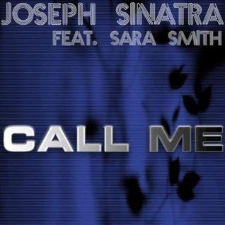 Joseph Sinatra feat. Sara Smith - Call Me (Lanfranchi & Farina Remix)