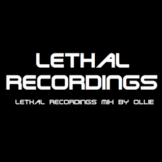 Lethal Recordings mini mix