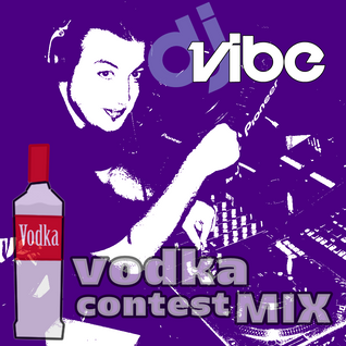 DJ Vibe - Vodka Contest Mix (16 March of 2013 Alkatraz CLUB Live)