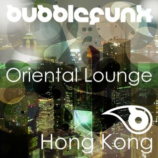 Hotel Lounge DJ Mix | Hong Kong | Oriental Lounge | Sunset DJ Sessions