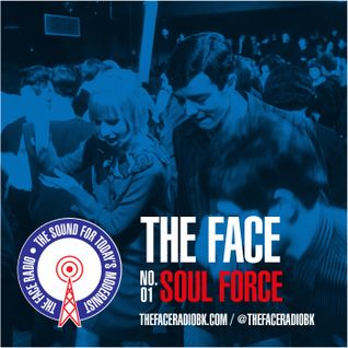 The Face #01: Soul Force 29 June 2014