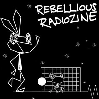 REBELLIOUS RADIOZINE JULY 2015