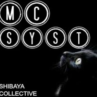 To Dance It♥ : MC SYST (Shibaya Collective)