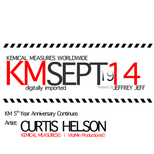 KEMICAL MEASURES 5th Year Anniversary Series: Session 7 by CURTIS HELSON (KM | VitaMin)