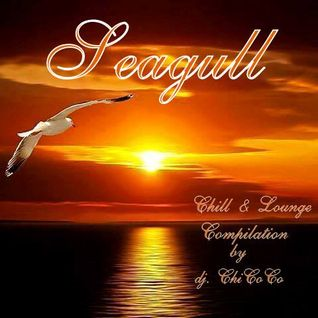 """""SEAGULL"""" chill & lounge compilation."