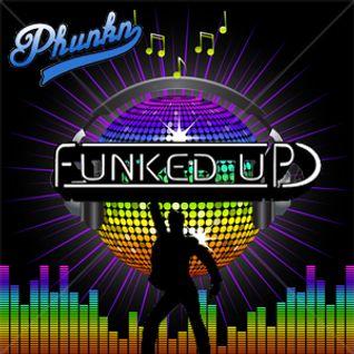 Phunkn - Funked Up Disco