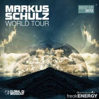 Markus Schulz - World Tour: Best Of 2012