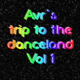 Avr's trip to the danceland vol. 1