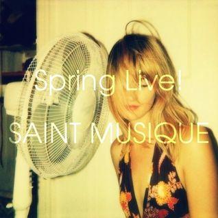 Spring Live by SAINT MUSIQUE