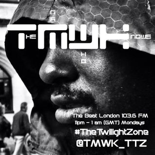#TheTwilightZone with @TMWK_TTZ 23.05.2016 11pm-1am