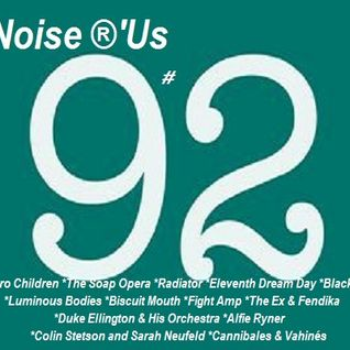 Noise r'us # 92 micro off (Juin 2015)