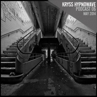kryss hypnowave - may podcast 2014