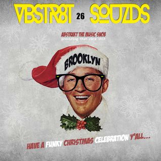 VBSTR8KT SOUZDS //|\ VOL XXVI | SPECIAL CHRISTMAS EDITION | Mixed By A.T.M.S. | 2015 Far Out