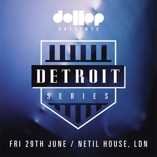 Dollop Detroit Series - Mix by Arne VB (dollop)