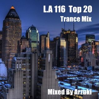 Arzuki - Look Ahead 116 Top 20 Special Mix (04.27.2015)