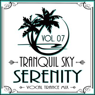 ★ Sky Trance ★ Serenity Vocal Trance Mix Vol. 07