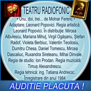 Teatru radiofonic  de Ferenc Molnár  Un , doi , trei ...