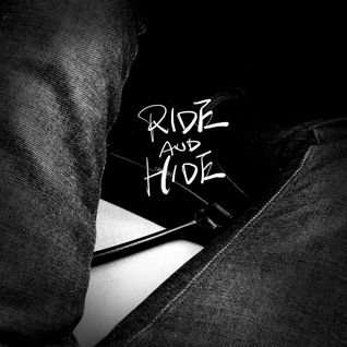 RIDE AND HIDE