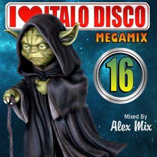 DJ Alex Mix - I Love Italo Disco Megamix 16