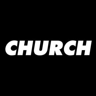 Church x Echo Festival 2012 Exclusive Mix #013