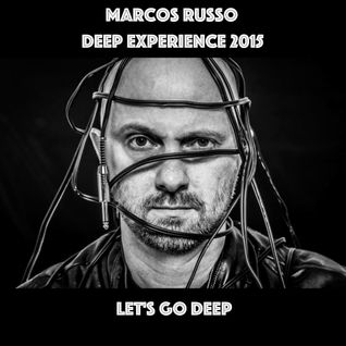 DJ Marcos Russo @ Deep Experience 2015