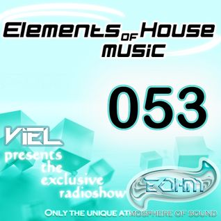Viel - Elements of House music 053