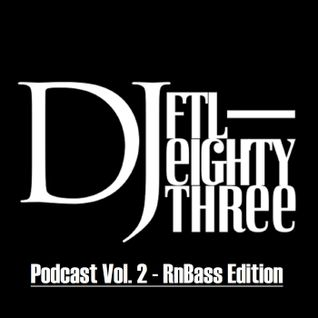Podcast Vol. 2 - RnBass Edition