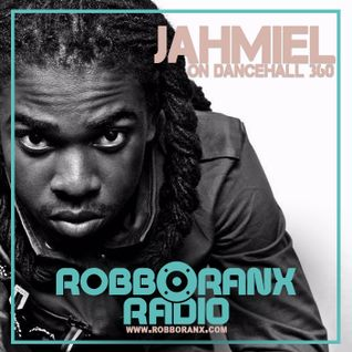 DANCEHALL 360 SHOW - (05/05/16) ROBBO RANX