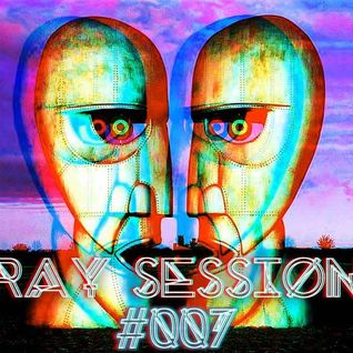 Ray Session #007