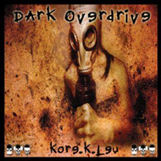 Dark Overdrive / Kore k leu / 3BONES Recordz