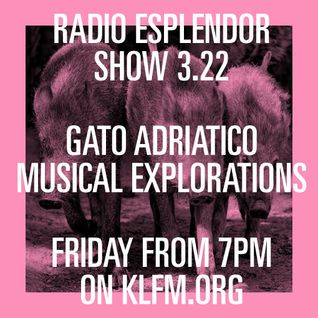 Radio Esplendor #3.22.