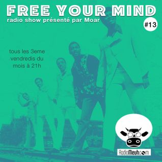 Free Your Mind #13 (Mixed Show)