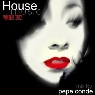 House Winter 2012 mix by Pepe Conde