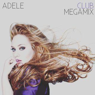 Adele - Club Megamix