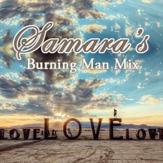 Samara's Burning Man Mix 2015