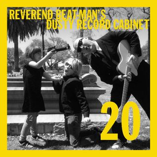 REVEREND BEAT-MAN'S DUSTY RECORD CABINET VOL 20
