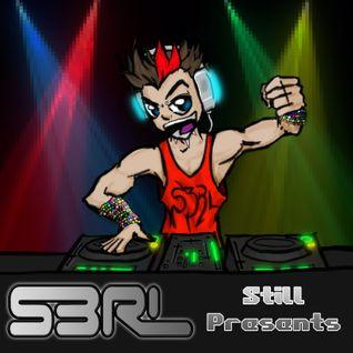 S3RL Still Presents...